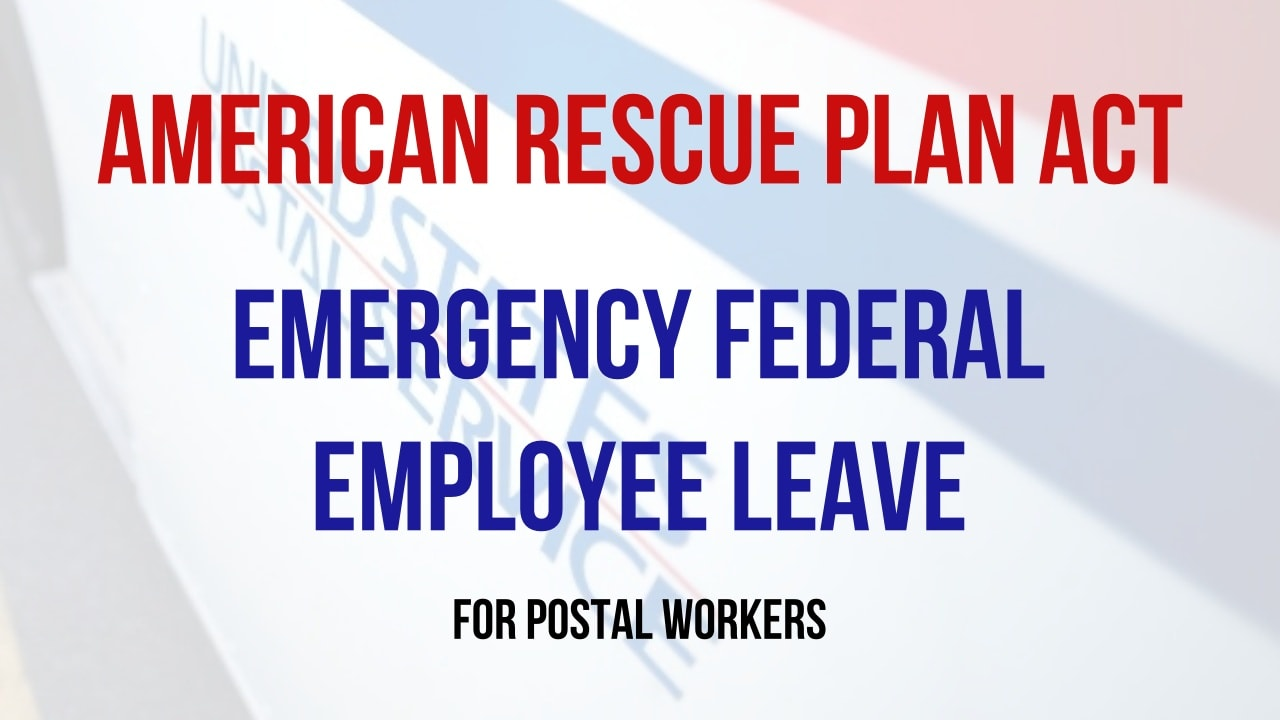 Emergency Federal Employee Leave (EFEL) updates for postal workers